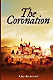 The Coronation (The Tales of Tarsurella) (Volume 1)