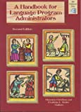 A Handbook for Language Program Administrators, Second Edition : Second Edition, Christison, Mary Ann and Stoller, Fredricka L., 1932383220