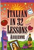 Italian in 32 Lessons, Adrienne, 0393313468