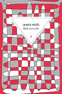 Belle merveille, Noël, James