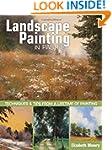 Landscape Painting in Pastel: Techniq...