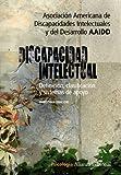 Discapacidad intelectual / Intellectual Disability: Definicion, clasificacion y sistemas de apoyo / Definition, Classification and Systems of Support