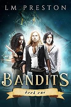 Bandits by [Preston, LM]
