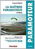 La Maitrise Paramoteur 5e ed