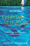 The New York Times Everyday Sunday Crossword Puzzles, Will Shortz and New York Times Staff, 0312361068
