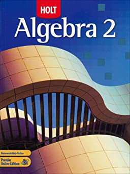Printables Holt Algebra 2 Worksheet Answers holt algebra 2 texas homework and practice workbook answer key rinehart winston texas