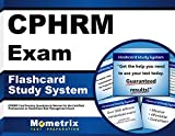 CPHRM Exam Flashcard Study System: CPHRM Test Practice Questions & Review for the Certified Professional in Healthcare Risk Management Exam (Cards)