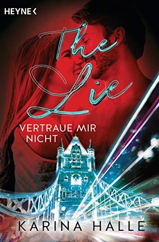The Lie: Vertraue mir nicht ... (Being with you-Serie 4) (German Edition)