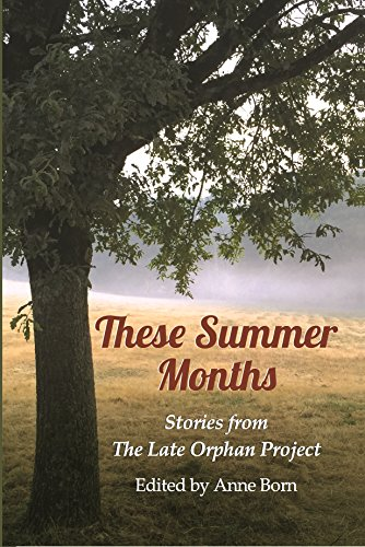 These Summer Months Stories Project ebook