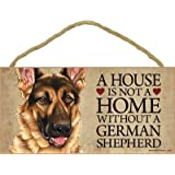 """A house is not a home without German Shepherd - 5"""" x 10"""" Door Sign"""