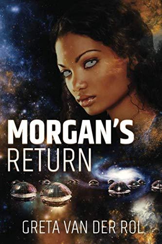 Morgan's Return (Morgan Selwood) (Volume 4)