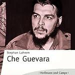 Che Guevara | Stephan Lahrem