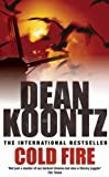 Cold Fire by Dean Koontz front cover