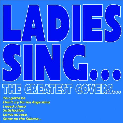 Ladies Sing...the Greatest Cov...