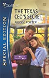 img - for The Texas CEO's Secret (Silhouette Special Edition: The Foleys & The McCords) book / textbook / text book