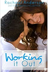 Working It Out: A Romantic Comedy Paperback