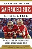 Tales from the San Francisco 49ers Sideline, Roger Craig, 1613212283