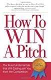 How to Win a Pitch, Joey Asher, 0978577612