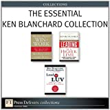 The Essential Ken Blanchard Collection (FT Press Delivers Collections)