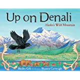 Up on Denali: Alaska's Wild Mountain (PAWS IV)