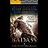 Badass: Jungle Fever (Complete): A Billionaire Military Romance