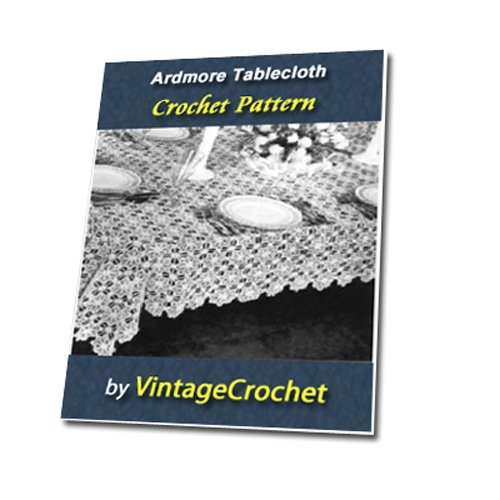 Ardmore Decorative Tablecloth from Canadian Spool Cotton Company Book No.385 Vintage Crochet Pattern eBook