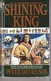 Shining King, Peter Danielson, 0553561472