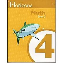 Horizons Mathematics 4, Student Workbook 2  (Horizons Math Grade 4)