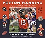It's impossible to overstate Peyton Manning's football legacy. He holds every major record for an NFL quarterback, including most career touchdown passes, most touchdown passes in a single season, most passing yards in a single season,...