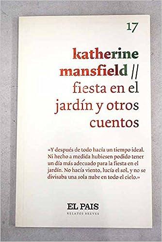 """Resultado de imagen para La fiesta de jardín y otros cuentos"""": De Katherine Mansfield."""
