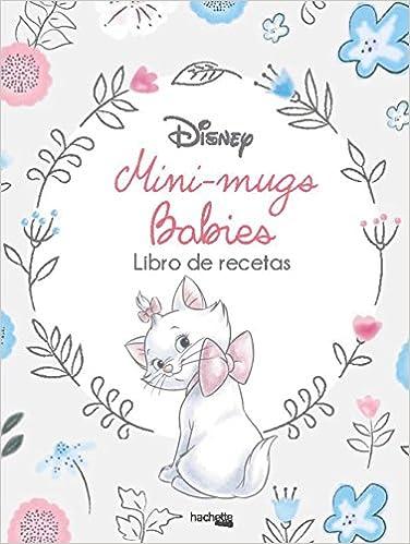 Babieslibro De Mini Disney Mugs Recetas4 nwm0vN8O