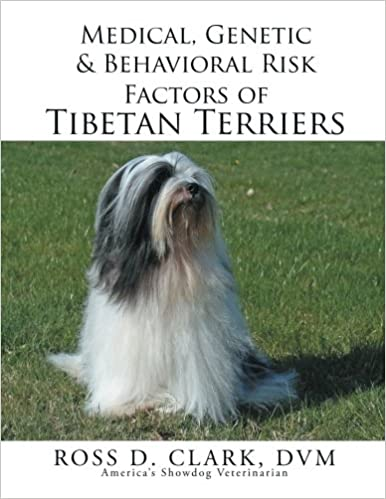 Medical, Genetic & Behavioral Risk Factors of Tibetan Terriers