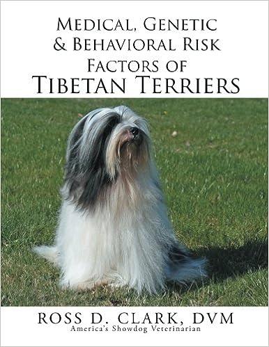 Book Medical, Genetic & Behavioral Risk Factors of Tibetan Terriers