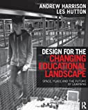 Learning Environments, Andrew Harrison and Les Hutton, 0415517575
