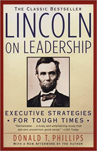 Amazon lincoln on leadership executive strategies for tough amazon lincoln on leadership executive strategies for tough times ebook donald t phillips kindle store fandeluxe Ebook collections