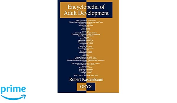Are going Encyclopedia of adult development remarkable, the