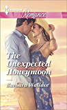The Unexpected Honeymoon (Harlequin Romance)