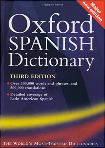 Oxford Spanish Dictionary: With FREE SpeakSpanish Pronunciation CD