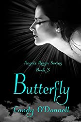 Butterfly (Angels Reign Series Book 3)