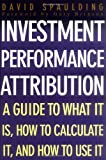 img - for Investment Performance Attribution book / textbook / text book