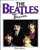 Beatles Forever, Helen Spence, 0517357712
