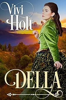 Della (Cowboys and Debutantes: Historical Book 2) by [Holt, Vivi]