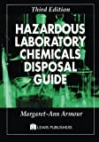 img - for Hazardous Laboratory Chemicals Disposal Guide, Third Edition book / textbook / text book