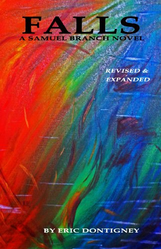 Falls: Revised and Expanded (Samuel Branch Book 1)