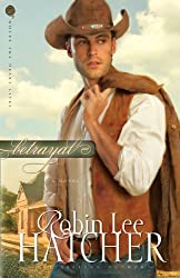 Betrayal: A Novel (Where The Heart Lives Book 2)