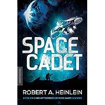 Space Cadet (dt. Ausgabe): Roman (German Edition)