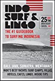 Indo Surf & Lingo: The #1 Guidebook to Surfing Indonesia