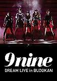 9nine DREAM LIVE in BUDOKAN [DVD]