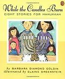 While the Candles Burn, Barbara Diamond Goldin, 0140373411
