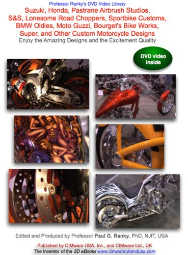 (Suzuki, Honda, Pastrane Airbrush Studios, S&S, Lonesome Road Choppers, Sportbike Customs, BMW Oldies, Moto Guzzi, Bourget's Bike Works, Super, and Other Custom Motorcycle Designs, Enjoy the Amazing Designs and the Excitement Quality )